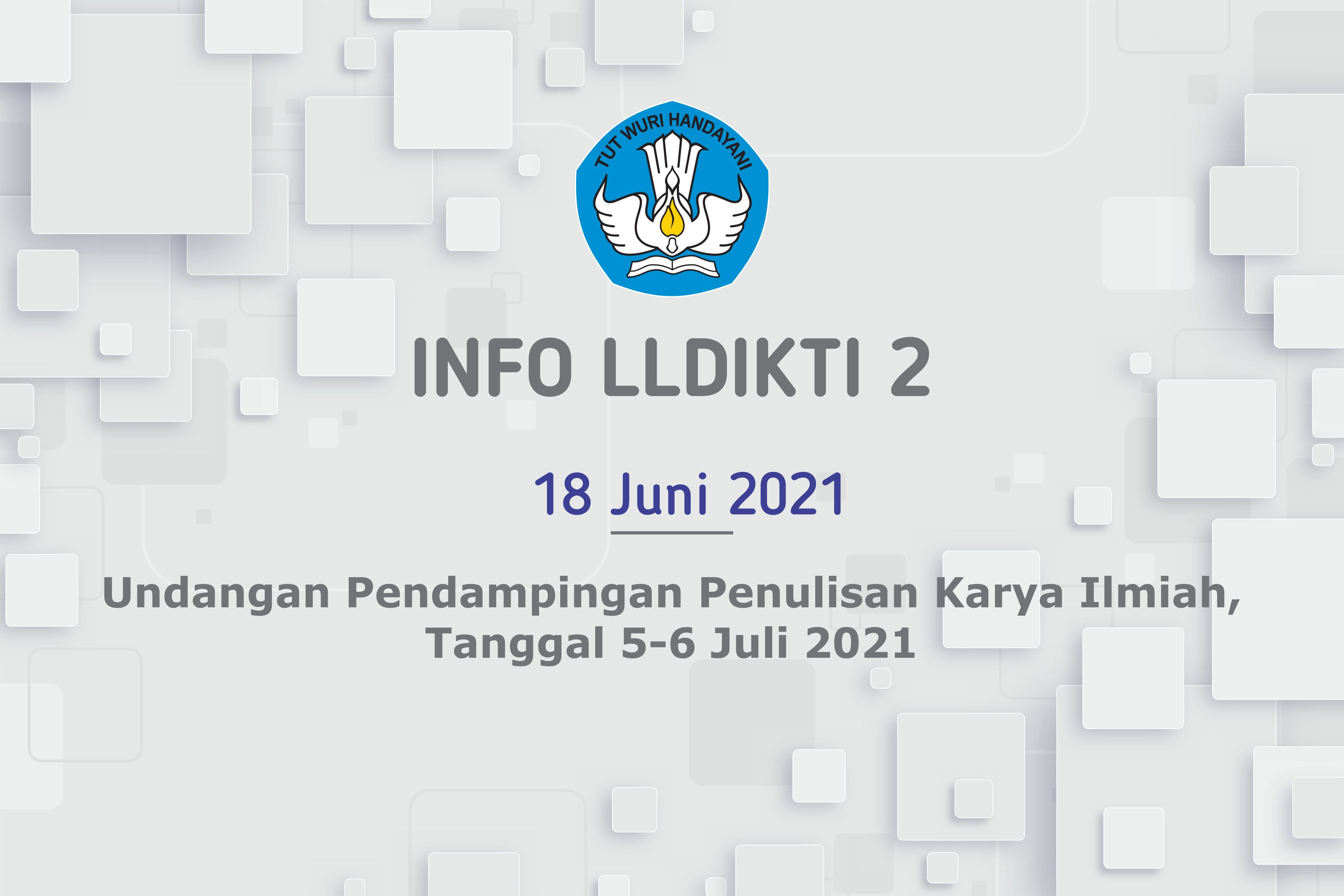 Undangan Pendampingan Penulisan Karya Ilmiah, Tanggal 5-6 Juli 2021