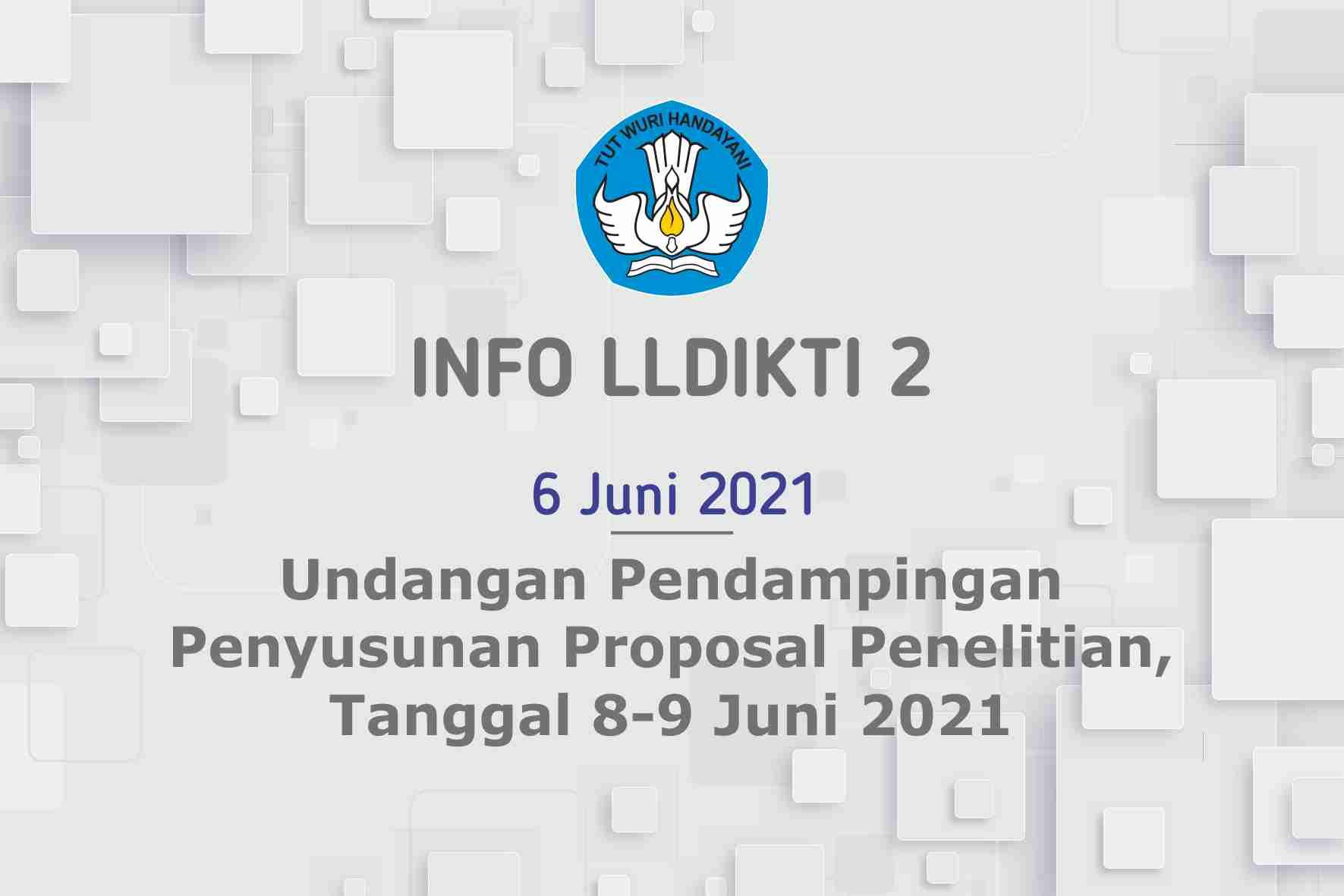 Undangan Pendampingan Penyusunan Proposal Penelitian, Tanggal 8-9 Juni 2021