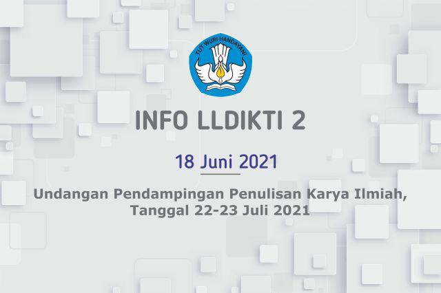 Undangan Pendampingan Penulisan Karya Ilmiah, Tanggal 22-23 Juli 2021