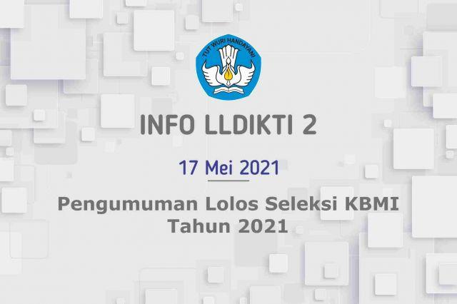 Pengumuman Lolos Seleksi KBMI Tahun 2021