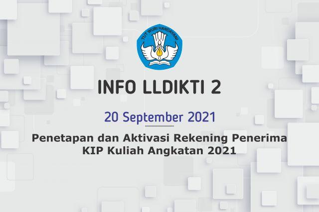 Penetapan dan Aktivasi Rekening Penerima KIP Kuliah Angkatan 2021