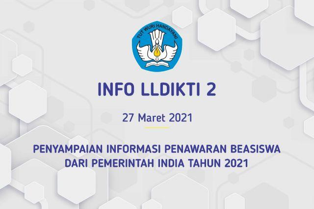 Penyampaian Informasi Penawaran Beasiswa dari Pemerintah India Tahun2021