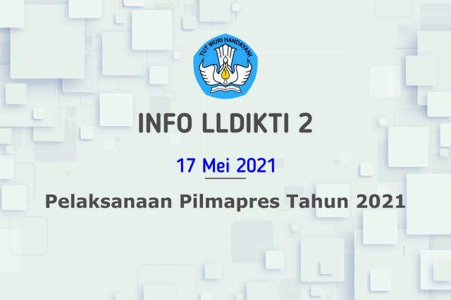 Pelaksanaan Pilmapres Tahun 2021