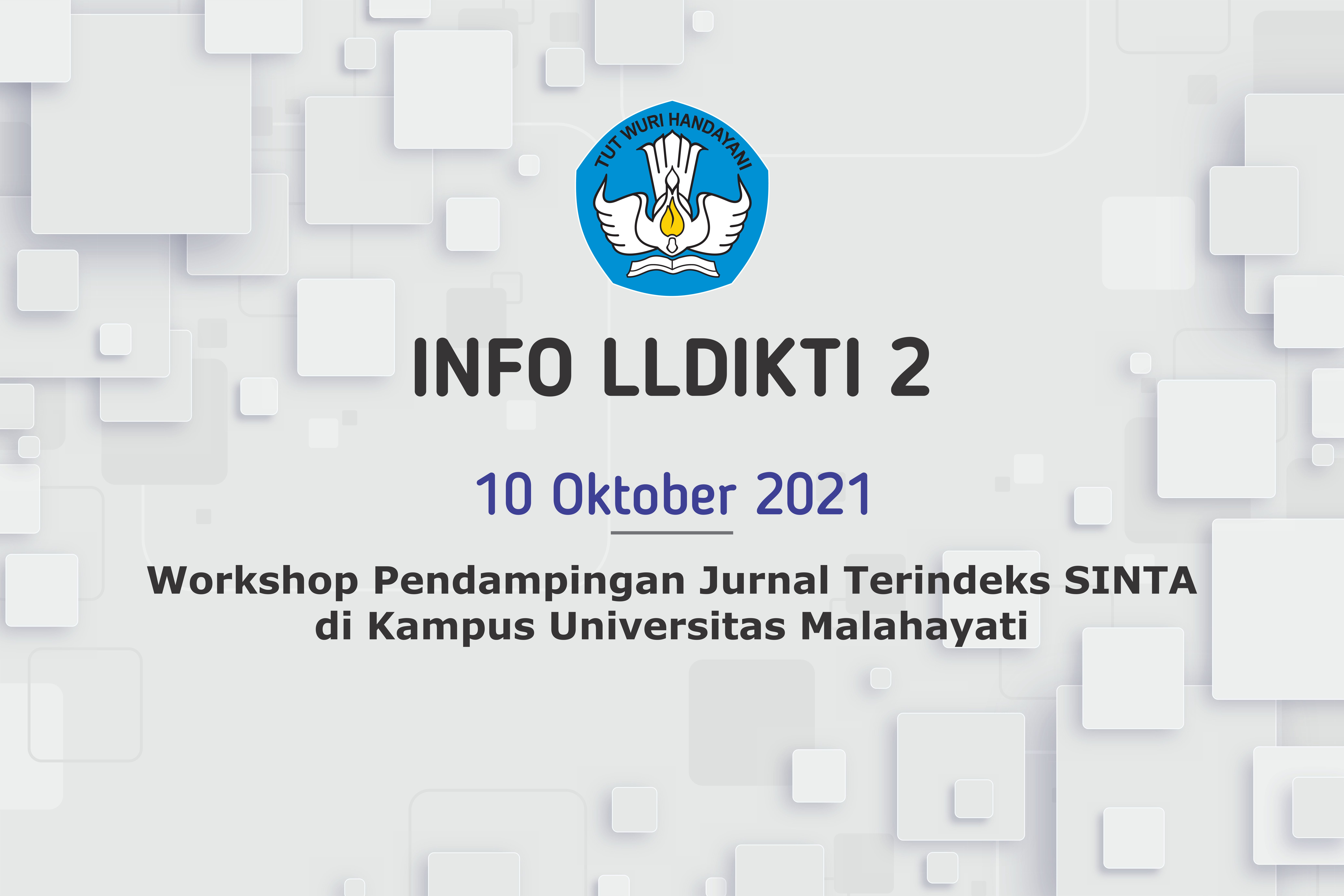 Workshop Pendampingan Jurnal Terindeks SINTA, Tanggal  11 s.d. 12 Oktober 2021